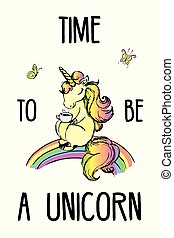 Time to be a unicorn,