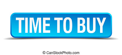 Time to buy blue 3d realistic square isolated button