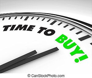 Time to Buy - Clock - White clock with words Time to Buy on...