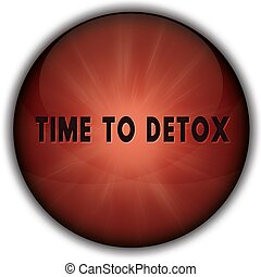 TIME TO DETOX red button badge.