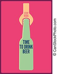 Time to drink beer. Typographic retro beer poster. Vector illustration.