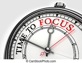 time to focus concept clock closeup on white background with red and black words