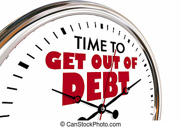 Time to Get Out of Debt Clock Financial Help 3d Illustration
