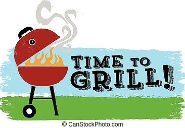 Time to Grill - Backyard grilling season.