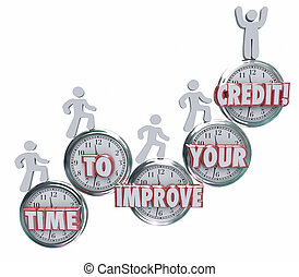 Time to Improve Your Credit Borrowers Rising on Clocks...