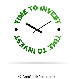 Time To Invest Clock - High resolution clock with the words...
