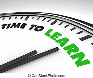 Time to Learn - Clock - White clock with words Time to Learn...