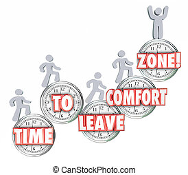 Time to Leave Your Comfort Zone Words Clock Marchers