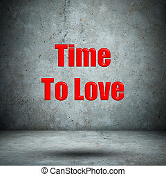 Time To Love concrete wall