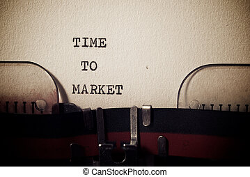 Time to market