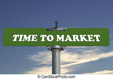 Time to market road sign