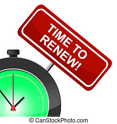 Time To Renew Meaning Fix Up And Modernize