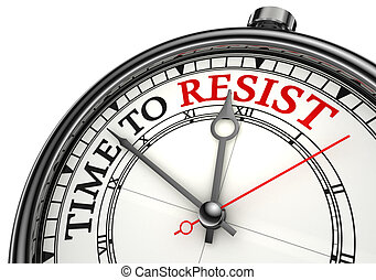 time to resist concept clock