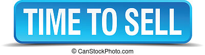 time to sell blue 3d realistic square isolated button