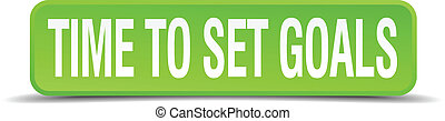 Time to set goals green 3d realistic square isolated button