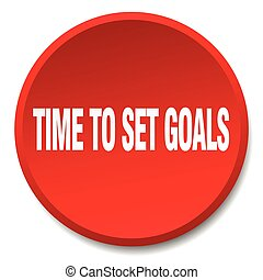 time to set goals red round flat isolated push button