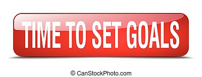 time to set goals red square 3d realistic isolated web button