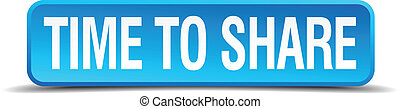 Time to share blue 3d realistic square isolated button