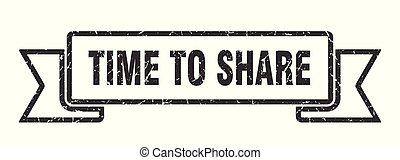 time to share grunge ribbon. time to share sign. time to share banner