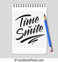 Time to smile vector lettering on realistic notebook page