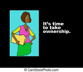Time to Take Ownership - Business illustration about...