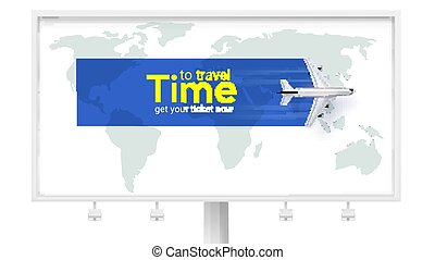Time to travel. Air transport between countries and continents. Get your ticket now. Airplane above the earth map on white billboard. Vector 3d illustration isolated on white.