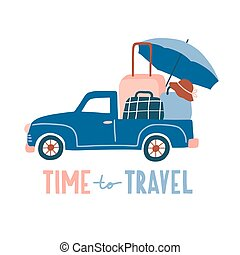 Time to travel. Cute hand drawn illustration with typography