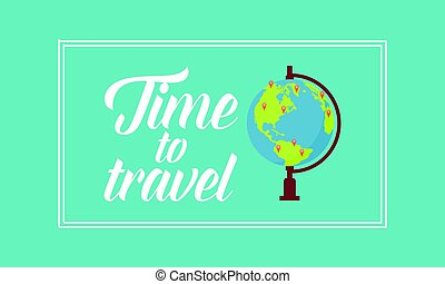 Time to travel on the world
