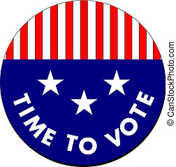 Time To Vote Button - A button which conveys a message to ...