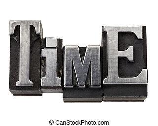 time word in metal type