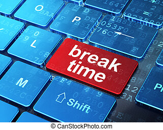 Timeline concept: Break Time on computer keyboard background...