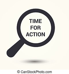 Timeline Concept: Magnifying Optical Glass With Words Time For Action