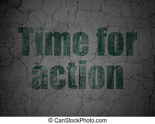 Timeline concept: Time for Action on grunge wall background