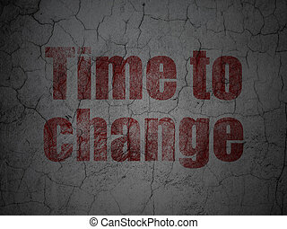 Timeline concept: Time to Change on grunge wall background