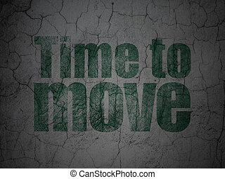 Timeline concept: Time to Move on grunge wall background