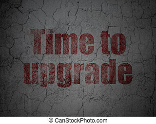 Timeline concept: Time To Upgrade on grunge wall background