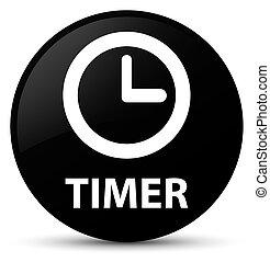 Timer black round button