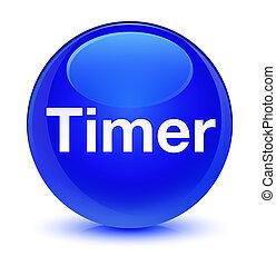 Timer glassy blue round button