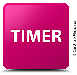 Timer pink square button