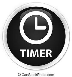 Timer premium black round button