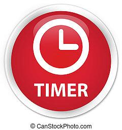 Timer premium red round button