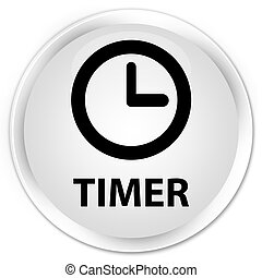 Timer premium white round button
