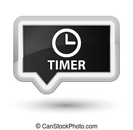 Timer prime black banner button
