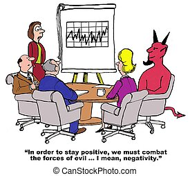 Times of Negativity - Business cartoon on the importance of...