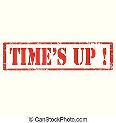 Time's Up!-red stamp