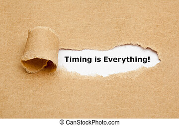 Timing is Everything Torn Paper Concept - Timing is ...