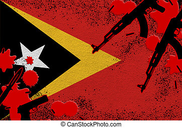 Timor Leste flag and guns in red blood. Concept for terror attack and military operations. Gun trafficking