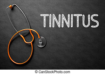Tinnitus on Chalkboard. 3D Illustration.