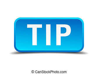 Tip blue 3d realistic square isolated button