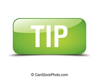 tip green square 3d realistic isolated web button